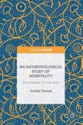Anthropological Study of Hospitality (ISBN: 9783319420486)