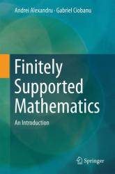 Finitely Supported Mathematics - An Introduction (ISBN: 9783319422817)