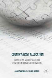 Country Asset Allocation - Adam Zaremba, Jacob Shemer (ISBN: 9781137591906)