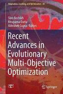 Recent Advances in Evolutionary Multi-Objective Optimization (ISBN: 9783319429779)