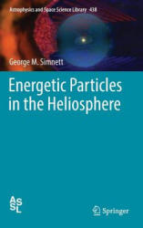 Energetic Particles in the Heliosphere (ISBN: 9783319434933)