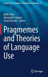 Pragmemes and Theories of Language Use (ISBN: 9783319434902)