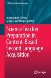 Science Teacher Preparation in Content-Based Second Language Acquisition (ISBN: 9783319435145)