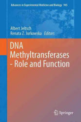 DNA Methyltransferases - Role and Function (ISBN: 9783319436227)