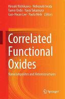 Correlated Functional Oxides - Nanocomposites and Heterostructures (ISBN: 9783319437774)