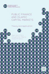 Public Finance and Islamic Capital Markets - Theory and Application (ISBN: 9781137553416)