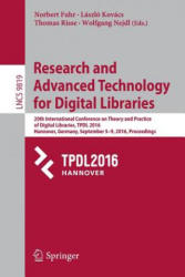 Research and Advanced Technology for Digital Libraries - 20th International Conference on Theory and Practice of Digital Libraries, TPDL 2016, Hannov (ISBN: 9783319439969)