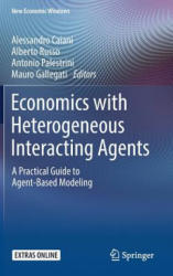 Economics with Heterogeneous Interacting Agents - A Practical Guide to Agent-Based Modeling (ISBN: 9783319440569)