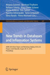 New Trends in Databases and Information Systems - ADBIS 2016 Short Papers and Workshops, BigDap, DCSA, DC, Prague, Czech Republic, August 28-31, 2016 (ISBN: 9783319440651)