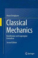 Classical Mechanics - Hamiltonian and Lagrangian Formalism (ISBN: 9783319441467)