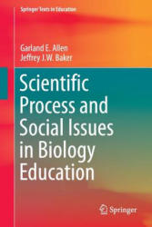 Scientific Process and Social Issues in Biology Education (ISBN: 9783319443782)