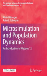 Microsimulation and Population Dynamics - An Introduction to Modgen 12 (ISBN: 9783319446622)