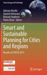 Smart and Sustainable Planning for Cities and Regions - Results of SSPCR 2015 (ISBN: 9783319448985)