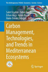 Carbon Management, Technologies, and Trends in Mediterranean Ecosystems (ISBN: 9783319450346)