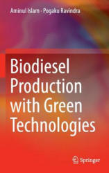 Biodiesel Production with Green Technologies (ISBN: 9783319452722)