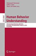 Human Behavior Understanding - Mohamed Chetouani, Jeffrey Cohn, Albert Ali Salah (ISBN: 9783319468426)