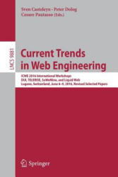 Current Trends in Web Engineering - ICWE 2016 International Workshops, DUI, Telerise, SoWeMine, and Liquid Web, Lugano, Switzerland, June 6-9, 2016. (ISBN: 9783319469621)
