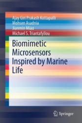 Biomimetic Microsensors Inspired by Marine Life (ISBN: 9783319474991)