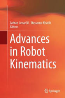 Advances in Robot Kinematics (ISBN: 9783319357904)