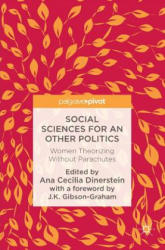 Social Sciences for an Other Politics (ISBN: 9783319477756)