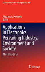 Applications in Electronics Pervading Industry, Environment and Society - Applepies 2015 (ISBN: 9783319479125)