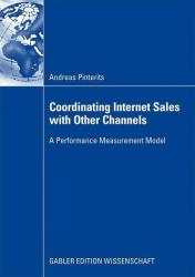 Coordinating Internet Sales with Other Channels (2009)
