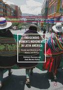 Indigenous Women's Movements in Latin America (ISBN: 9781349950621)