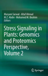 Stress Signaling in Plants: Genomics and Proteomics Perspective, Volume 2 (ISBN: 9783319421827)