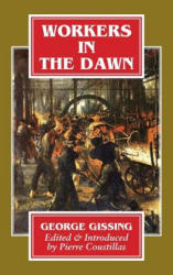 Workers in the Dawn. a Novel. (ISBN: 9781911204343)