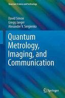 Quantum Metrology, Imaging, and Communication (ISBN: 9783319465494)