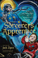 Sorcerer's Apprentice - An Anthology of Magical Tales (ISBN: 9780691172651)