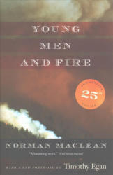 Young Men and Fire - Twenty-Fifth Anniversary Edition (ISBN: 9780226475455)