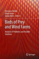 Birds of Prey and Wind Farms - Analysis of Problems and Possible Solutions (ISBN: 9783319534015)