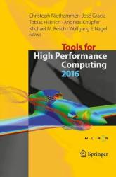 Tools for High Performance Computing 2016 (ISBN: 9783319567013)