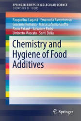 Chemistry and Hygiene of Food Additives (ISBN: 9783319570419)