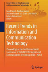 Recent Trends in Information and Communication Technology - Proceedings of the 2nd International Conference of Reliable Information and Communication (ISBN: 9783319594262)
