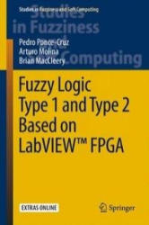 Fuzzy Logic Type 1 and Type 2 Based on LabVIEW FPGA (ISBN: 9783319266558)