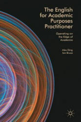 English for Academic Purposes Practitioner - Operating on the Edge of Academia (ISBN: 9783319597362)