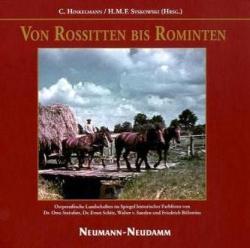 Von Rossitten bis Rominten - Christoph Hinkelmann, H. M. F. Syskowski, Otto Steinfatt, Ernst Schütz (2010)