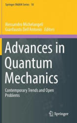 Advances in Quantum Mechanics - Contemporary Trends and Open Problems (ISBN: 9783319589039)
