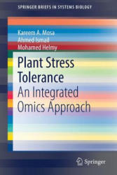 Plant Stress Tolerance - An Integrated Omics Approach (ISBN: 9783319593777)