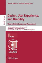 Design, User Experience, and Usability: Theory, Methodology, and Management - 6th International Conference, DUXU 2017, Held as Part of HCI Internatio (ISBN: 9783319586335)