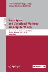 Scale Space and Variational Methods in Computer Vision (ISBN: 9783319587707)