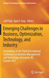 Emerging Challenges in Business, Optimization, Technology, and Industry (ISBN: 9783319585888)