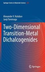 Two-Dimensional Transition-Metal Dichalcogenides (ISBN: 9783319314495)