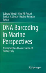 DNA Barcoding in Marine Perspectives - Assessment and Conservation of Biodiversity (ISBN: 9783319418384)