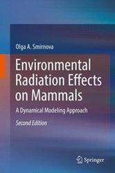 Environmental Radiation Effects on Mammals - A Dynamical Modeling Approach (ISBN: 9783319457598)