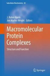 Macromolecular Protein Complexes - Structure and Function (ISBN: 9783319465012)