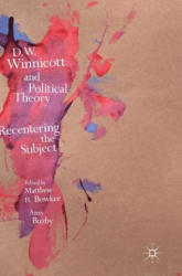 D. W. Winnicott and Political Theory (ISBN: 9781137577139)