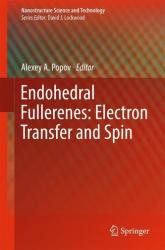 Endohedral Fullerenes: Electron Transfer and Spin (ISBN: 9783319470474)